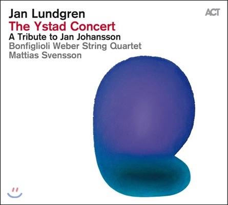 Jan Lundgren (얀 룬드그렌) - The Ystad Concert: A Tribute to Jan Johansson (이스타드 콘서트: 트리뷰트 투 얀 요한손)
