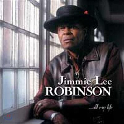 Jimmie Lee Robinson (지미 리 로빈슨) - All My Life