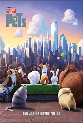 The Secret Life of Pets : The Junior Novelization