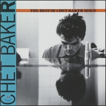 Chet Baker (쳇 베이커) - The Best of Chet Baker Sings