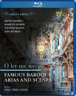 유명 바로크 오페라 아리아와 장면들 - 울게 하소서: 헨델 / 퍼셀 / 비발디 (O Let Me Weep - Famous Baroque Arias & Scenes: Handel, Purcell & Vivaldi)