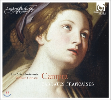 Les Arts Florissants / William Christie 앙드레 캉프라: 프랑스의 칸타타집 - 레자르 플로리상, 윌리엄 크리스티 (Andre Campra: Cantates Francaises)
