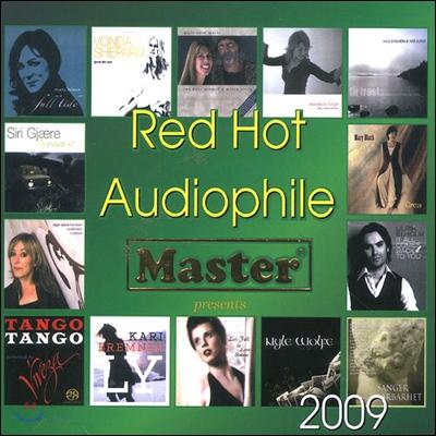레드 핫 오디오파일 2009 (Red Hot Audiophile 2009)