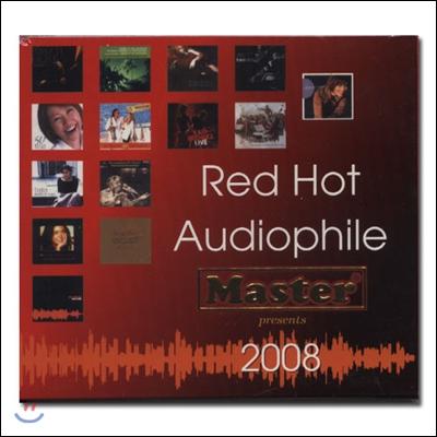 Red Hot Audiophile 2008 (레드 핫 오디오파일 2008) [SACD Hybrid]