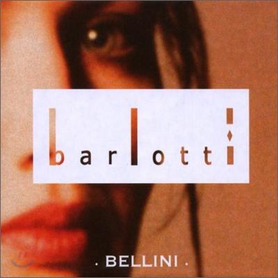 Barlotti - Bellini