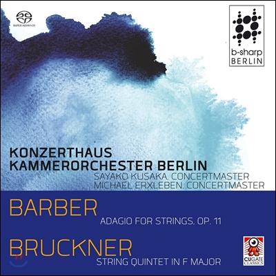 Konzerthaus Kammerorchester Berlin 바버: 현을 위한 아다지오 / 브루크너: 현악 오중주 (Barber: Adagio for Strings / Bruckner: String Quintet)