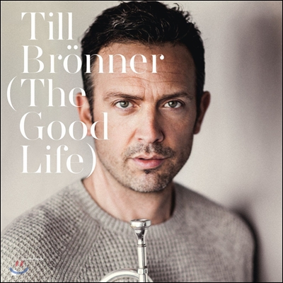 Till Bronner (틸 브뢰너) - The Good Life