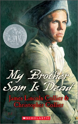My Brother Sam Is Dead (Scholastic Gold)