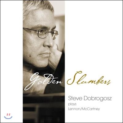 Steve Dobrogosz (스티브 도브로고즈) - Golden Slumbers (골든 슬럼버스)