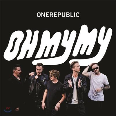 Onerepublic (원리퍼블릭) - 4집 Oh My My [디럭스 에디션]