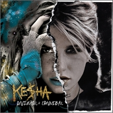 Kesha - Animal + Cannibal (Deluxe Edition)