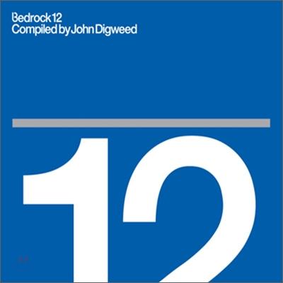 Bedrock 12 by John Digweed