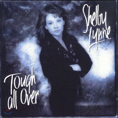Shelby Lynne - Tough All Over