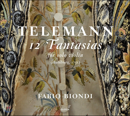 Fabio Biondi 텔레만: 12개의 무반주 바이올린 환상곡 (Telemann: 12 Fantasias for Solo Violin) 파비오 비온디