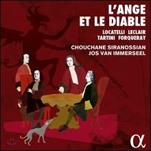 Jos van Immerseel 천사와 악마의 음악 - 로카델리 / 포르크레 / 르클레르 / 타르티니: 바이올린 작품집 (L'Ange et le Diable)