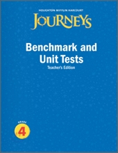 Journeys Benchmark and Unit Test Grade 4 : Teacher's Edition