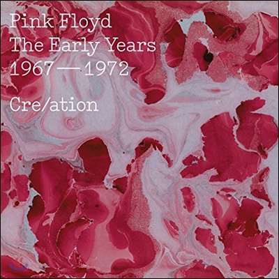 Pink Floyd (핑크 플로이드) - The Early Years 1967-1972 Cre/ation