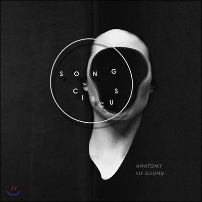 Song Circus 소리의 해부 (Anatomy of Sound - Ruben Sverre Gjertsen / Ole-Henrik Moe) 송 서커스