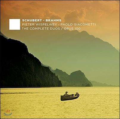 Pieter Wispelwey / Paolo Giacometti 슈베르트 / 브람스: 첼로와 피아노를 위한 작품 전곡 3집 - 소나타 1, 2번 (Schubert / Brahms: The Complete Duos Op.100) 피터 비스펠베이, 파올로 자코메티