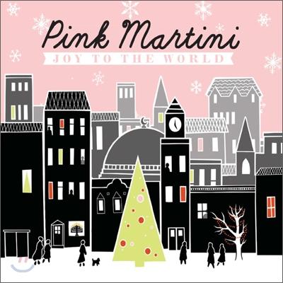 Pink Martini - Joy To The World 핑크 마티니 크리스마스 앨범