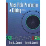 Video Field Production and Editing(3rd ed.)