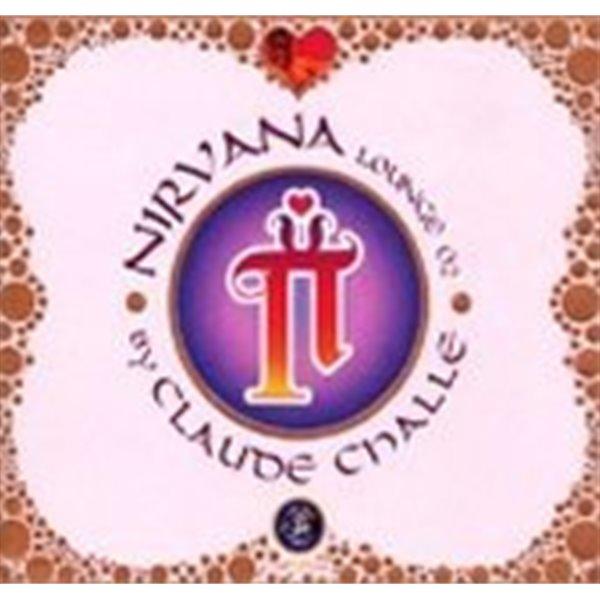 [미개봉] Claude Challe / Nirvana Lounge 02 (2CD Box Package/수입)