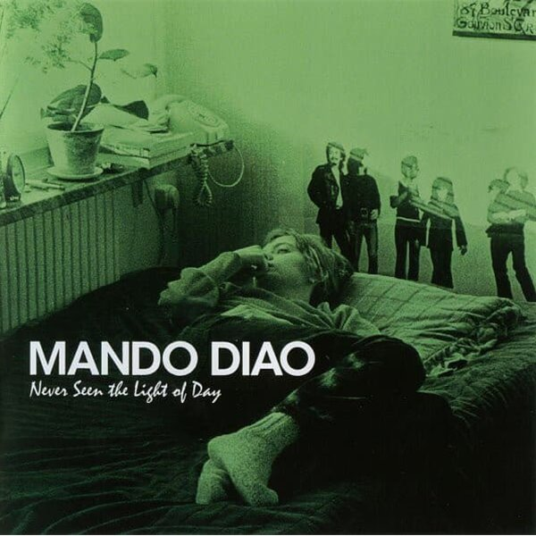 [일본반] Mando Diao - Never Seen The Light Of Day [+3 Bonus Track]
