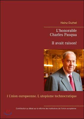 L'honorable Charles Pasqua - Il avait raison!