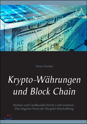Krypto-W?hrungen und Block Chain