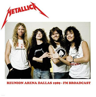 Metallica (메탈리카) - Reunion Arena Dallas 1989 : FM Broadcast [2LP]