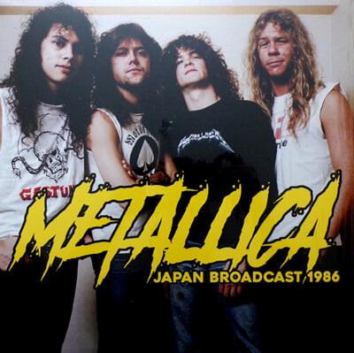Metallica (메탈리카) - Japan Broadcast 1986 [2LP]