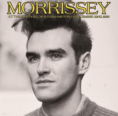 Morrissey (모리세이) - At The Civic Hall, Wolverhampton, UK, December 22nd, 1988 [LP]