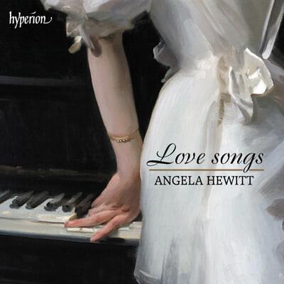 Angela Hewitt 슈만: 사랑의 노래 '헌정' / 슈베르트: 세레나데 '작은 기도' 외 (Love Songs)