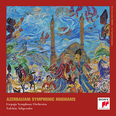 Yalchin Adigezalov 아제르바이젠 민속 교향곡 - 무그함 (Azerbaijani Symphonic Mughams)