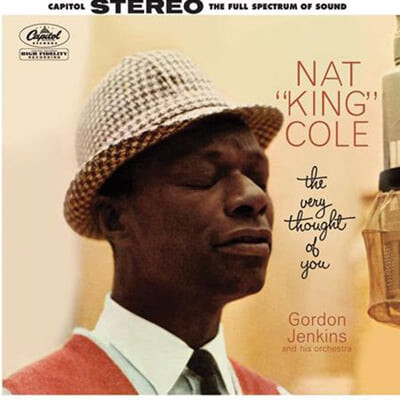 Nat King Cole (냇 킹 콜) - The Very Thought Of You [2LP]