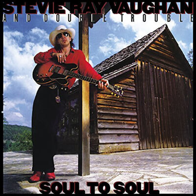 Stevie Ray Vaughan / Double Trouble (스티비 레이 본 / 더블 트러블) - Soul To Soul [2LP]