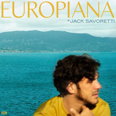 Jack Savoretti (잭 자보렛티) - Europiana