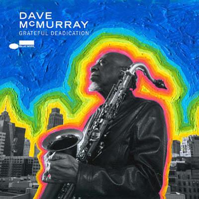 Dave McMurray (데이브 맥머레이) - Grateful Deadication