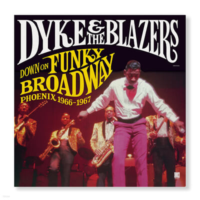 Dyke & The Blazers (다이크 앤 더 블레이저스) - Down On Funky Broadway: Phoenix 1966-1967 [2LP]