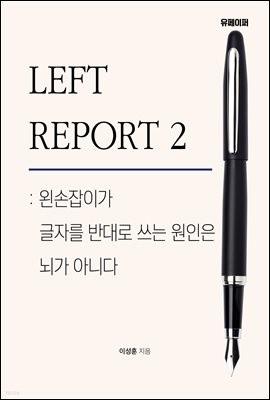 LEFT REPORT 2