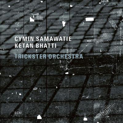 Cymin Samawatie / Ketan Bhatti / Trickster Orchestra - Trickster Orchestra (CD)