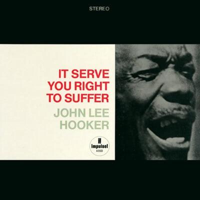 John Lee Hooker (존 리 후커) - It Serve You Right To Suffe [2LP]